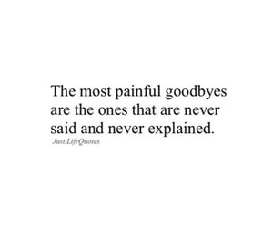 goodbyes, life, and quotes image