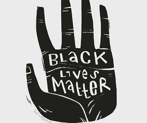 black, black lives matter, and quotes image