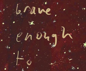 Dream, brave, and quotes image