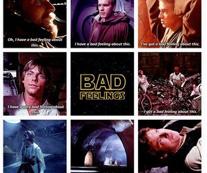 quote, star wars, and bad feelings image