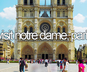 before i die, notre dame, and paris image