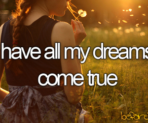 Dream, before i die, and true image