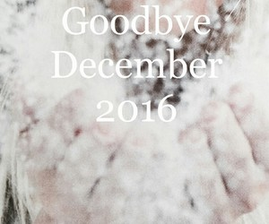 happy new year, bye 2016, and goodbye december image
