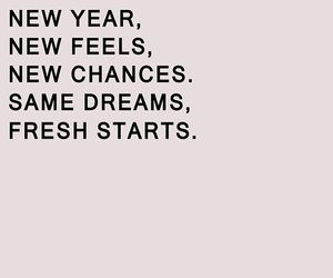 quotes, new year, and Dream image