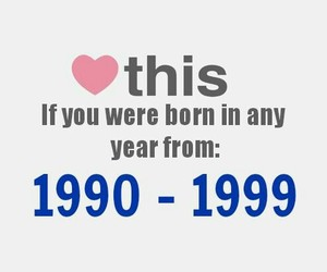 born, 1990-1999, and love image
