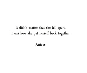 back together, quote, and fell apart image