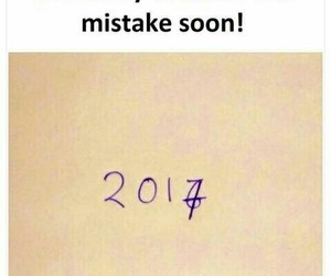 2017, 2016, and mistake image