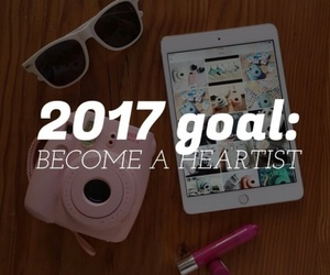 goals, 2017, and heartist image