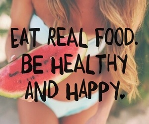 be healthy, workout motivation, and eat real food image