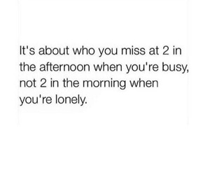 busy, lonely, and quotes image