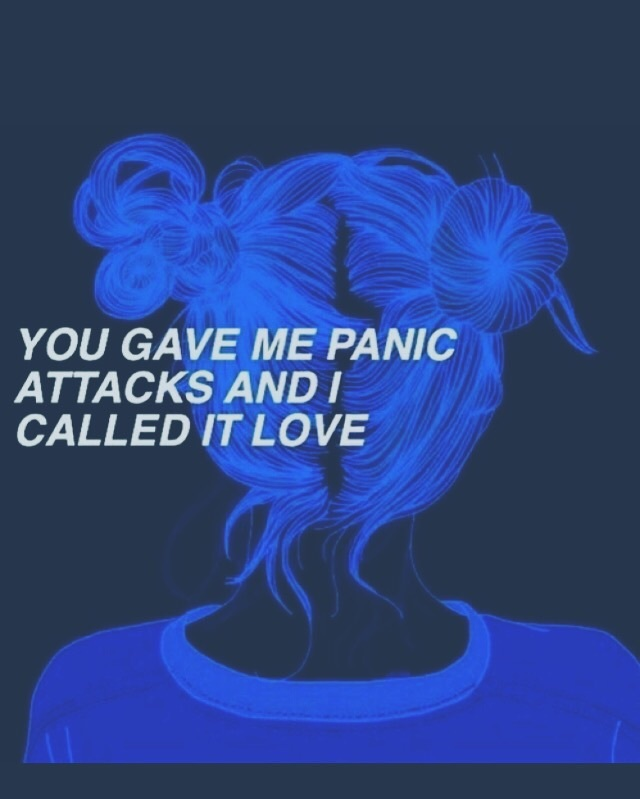 Panic Attacks Your Luv On We Heart It