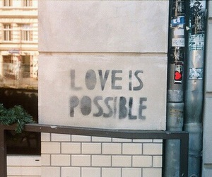 love, quotes, and possible image