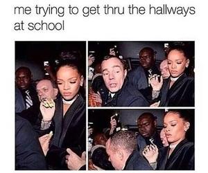 funny, school, and rihanna image