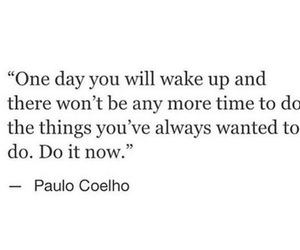 one day, quote, and wake up image