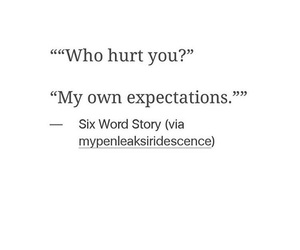 quote, expectations, and hurt image