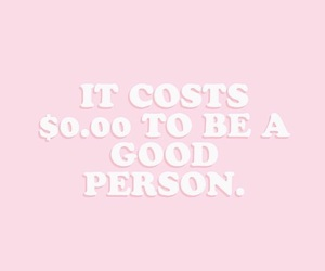good, pink, and quote image