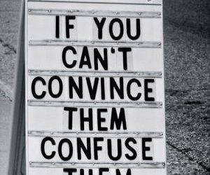 quotes, confuse, and convince image