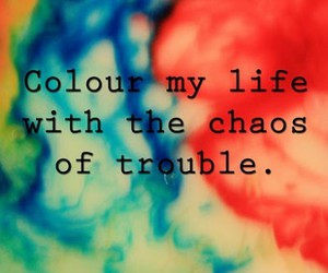 trouble, chaos, and life image
