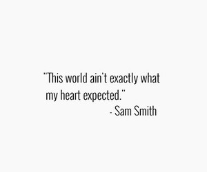 quote, heart, and sam smith image
