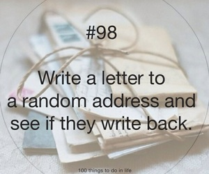 100 things to do in life, 98, and Letter image
