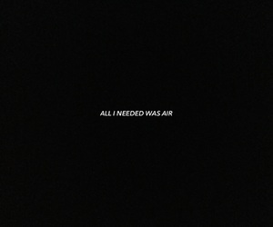 air, all i need, and black image