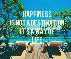 destination, happiness, and life image