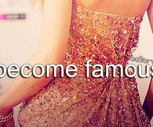 famous, before i die, and Dream image