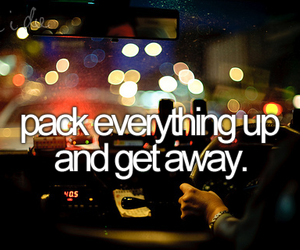 before i die, get away, and quote image