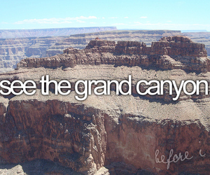 grand canyon, before i die, and Dream image