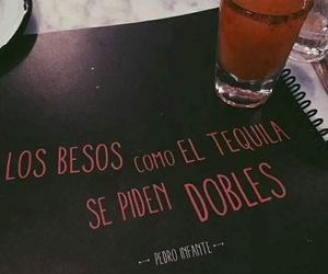 frases, kiss, and tequila image