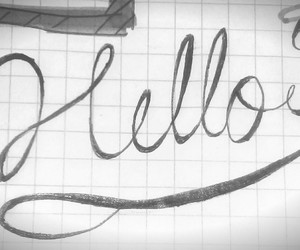 caligraphy, handwriting, and hello image