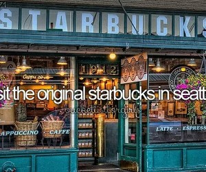 starbucks, seattle, and bucketlist image