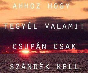 quotes, magyar, and szándék image