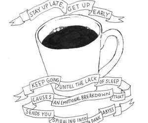 coffee, quotes, and sleep image