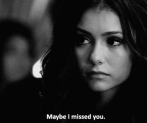 Nina Dobrev, the vampire diaries, and quotes image