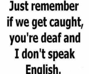 funny, quotes, and deaf image