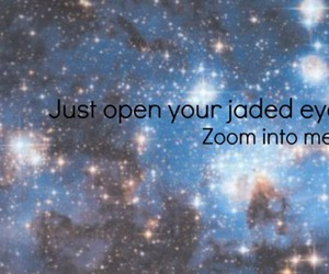 blue, quote, and zoom into me image