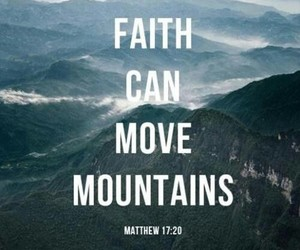 faith, god, and mountains image