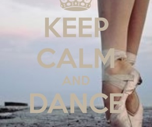 dance, ballet, and keep calm image