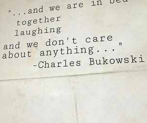 charles bukowski, words, and dont care image