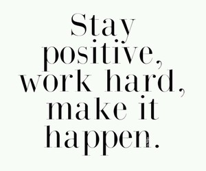 quotes, positive, and motivation image