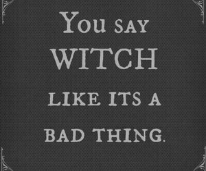 witch, quote, and magic image