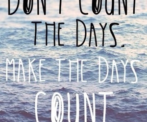 quotes, days, and life image