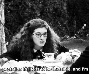invisible, quotes, and Anne Hathaway image
