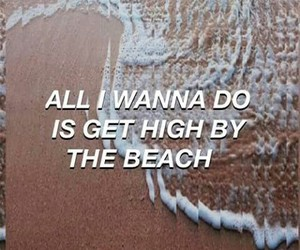 beach, high, and drugs image