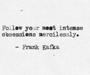 kafka, obession, and quote image