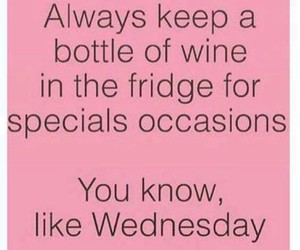 quote, wednesday, and wine image
