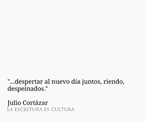 cortazar and frases image
