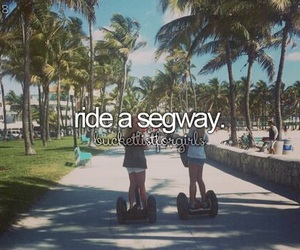 segway, bucket list, and bucketlist image