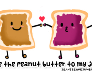 peanut butter, jelly, and quote image